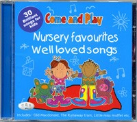 Nursery favourites. Well loved songs