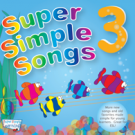 Super Simple Songs 3