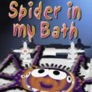Spider in my Bath